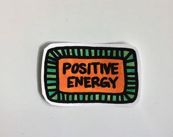 positive energy good vibes motivational inspirational sticker