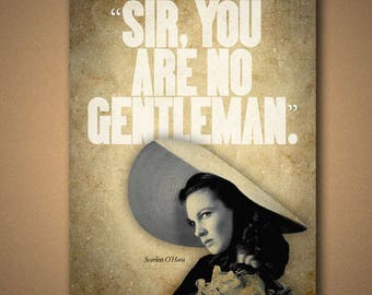 """Gone With The Wind """"NO GENTLEMEN"""" Scarlett Quote Poster"""