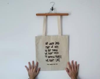 Tote Bag - Screenprint Over Cotton Canvas Tote Bag Fight Club