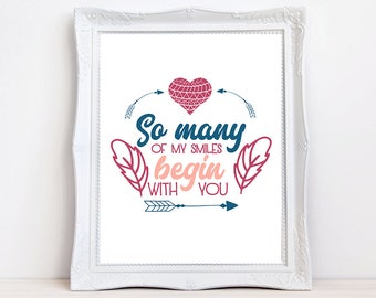 cute quote print, happy quote print, love quote, romantic quote, gift for her, typography print, arrows and feathers, smiles quote