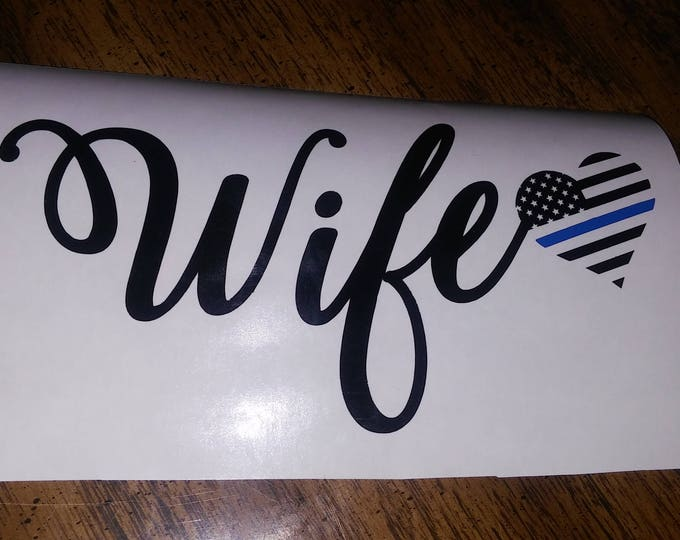 Police Wife Love Heart Thin Blue Line Vinyl Decal FREE SHIPPING