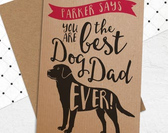 Best Dog Dad Ever Card from the dog with ANY Standard Dog Breed - Best Dog Dad Card