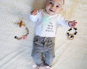 You Are The One We Prayed For Bodysuit//Baby Outfit//Baby Gift