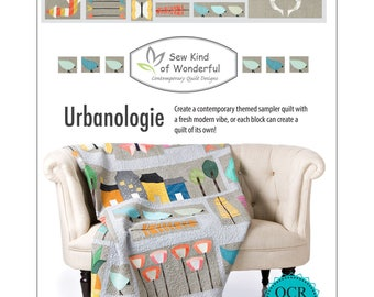 Urbanologie Quilt Pattern by Sew Kind of Wonderful