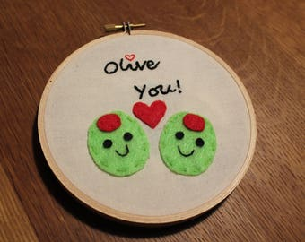 Hand Stitched Embroidery Hoop Design // Olive Love //Punny Saying Olive you