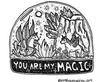 You are my magic