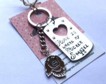 Cocker Spaniel gift, Hand Stamped, Key Chain, Home is Where my cocker Spaniel is, Dog Lover, Cocker Spaniel dog gift, for her, for him
