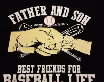 Father and Son Best Friends For Baseball Life
