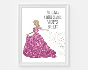 She Leaves A Little Sparkle Wherever She Goes' Princess Art Print, Faux Gold Glitter, Girls Room Wall Art, Nursery Wall Art, Nursery Decor