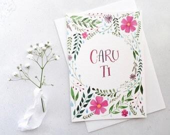 Caru Ti Welsh Card / Dydd Santes Dwynwen Card / Valentine's Day Card / Floral Watercolour / Carden Cymraeg