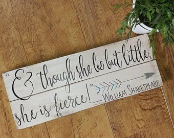 And though she be but little, she is fierce {Wooden Sign) - Calligraphy Script Style Font
