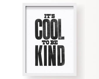It's cool to be kind - A3 letterpress print