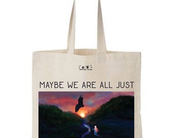 Tote bag Maybe we are all just Dreaming