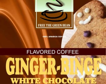 Ginger-Binge White Chocolate and Gingerbread flavored coffee. Not just for the holidays!  12oz or 2oz Sampler.