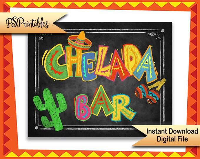 Printable Chelada Bar Sign, Chelada Sign, Fiesta Party Sign, Fiesta Wedding Sign, Mexican Bar Sign, Fiesta party decorations Birthday Fiesta