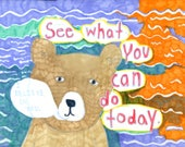 Postcard: See What You Can Do Today. I Believe in You.