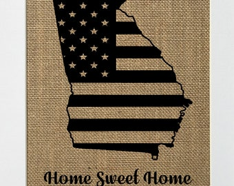UNFRAMED Home Sweet Home / Burlap Print Sign 5x7 8x10 / Rustic Vintage Shabby Chic State Outline GA Home Decor Love House Sign
