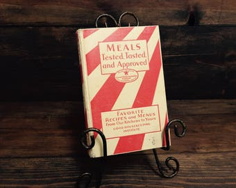 Good Housekeeping's Book of Meals Tasted, Tested and Approved 1930 Third Edition