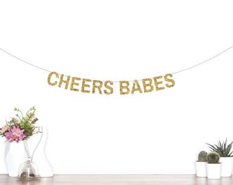 Cheers Babes Banner, Cheers Banner, Bridal Shower Banner, Bachelorette Party Decorations, Bride To Be, Bachelorette Banner, Brunch Banner