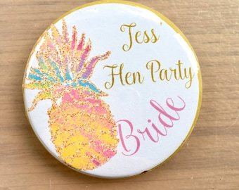 Pineapple Hen Party badges, Wedding Badges, Bride badge, Hen Night Badges, Bride Badge, Bridesmaid Badge, Hen Do Favour, Bride to Be Badge
