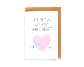 Valentines day card - Valentines card - Anniversary card - funny food boyfriend card for him food love card pie chart i love you whole heart