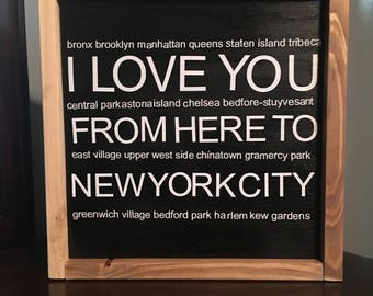 I Love you from Here to New York City Farmhouse Sign