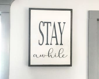 Stay Awhile // Farmhouse Decor // Reclaimed Wood Sign