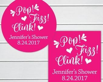 Pop! Fizz! Clink! Bridal Shower Stickers, Alcohol Brunch Favor Labels, Customizable Wedding Stickers (#019-SS)