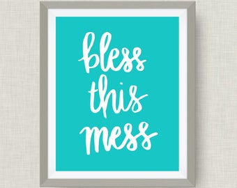 bless this mess - hand drawn - option of gold foil print