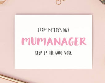 Mumanager - Keep Up The Good Work | Mother's Day Card