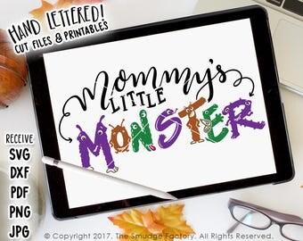 Mommy's Little Monster SVG Cut File, Halloween SVG, Hand Drawn Cut File, Silhouette, Cricut, Halloween Cutting File, Monster Vinyl Decal