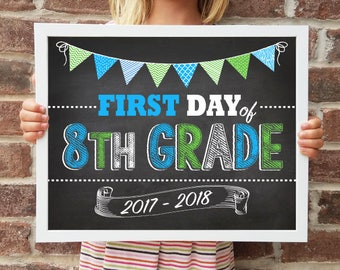 "8th Grade, Back to School Poster, DIGITAL Printable File, FIRST Day & LAST Day includ. 4 Sizes: 8x10"", 11x14"", 16x20"", 20x30"" includ."