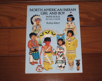 1992 North American Indian Girl and Boy Paper Dolls Book by Kathy Allert (Uncut)