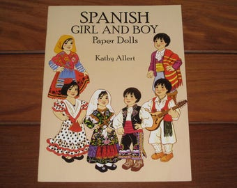 1993 Spanish Girl and Boy Paper Dolls Book by Kathy Allert (Uncut)