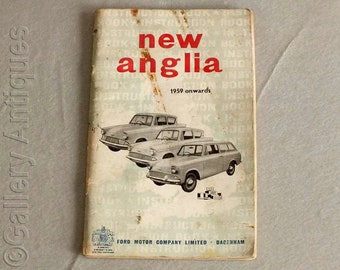 Vintage The All New Anglia 1959 Onwards Instruction Book Paperback by Ford Motor Company Ltd Dagenham Published in 1959 Cars (ref: 4008)