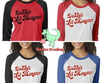 Daddy's Lil' Monster 3/4 Sleeve Raglan Shirt