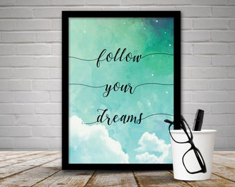 Follow Your Dreams Framed Print, Follow Your Dreams Quote, Follow Your Dreams Print, Clouds, Wall Art
