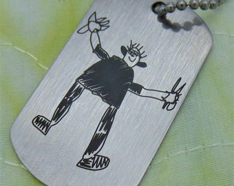 Your Child's Art Work or Hand Writing, Personal Message To Loved One Signature Dog Tag -or key chain -Actual Handwriting-Stainless Steel