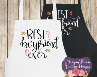 Best Boyfriend Ever Apron, Gift for Baker or Cook