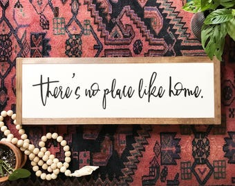 There's no place like home wooden sign