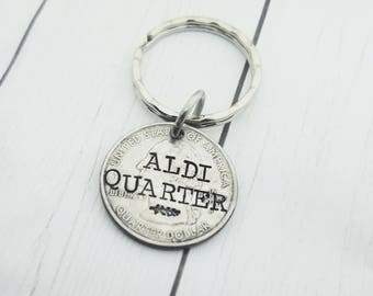Aldi Quarter Keeper Keychain - Grocery Shopping Quarter - Custom Hand Stamped Quarter - Shopping Cart Quarter - Buggy Coin- Quarter Keychain
