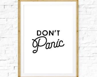 Keine Panik, Druck, Inspirational Druck, druckbare Hauptdekor, Digitaldruck, Relief-Druck, Angst Relief, Typographie, Motivation