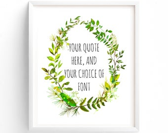 Custom Quote. Your Quote Here, Printable Art, Choose Any Font, Custom Printable Quote Change, Wall Art, Download