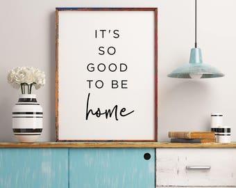 Its So Good To Be Home Printable Decor Wedding Gift Living Room