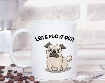 Pug Mug, Pug Gift, Pug Owner Gift