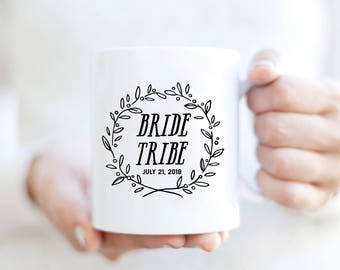 Custom Bride Tribe mug | Custom Mug for Bridesmaids | Bridesmaids Mug | Custom Bridal Party Mug | Custom Wedding Mug