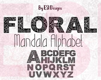 Alphabet Mandala svg, Floral, Monogram svg, Cutting files, SVG, DXF, EPS, Png, for use in Silhouette Studio and Cricut Explore.