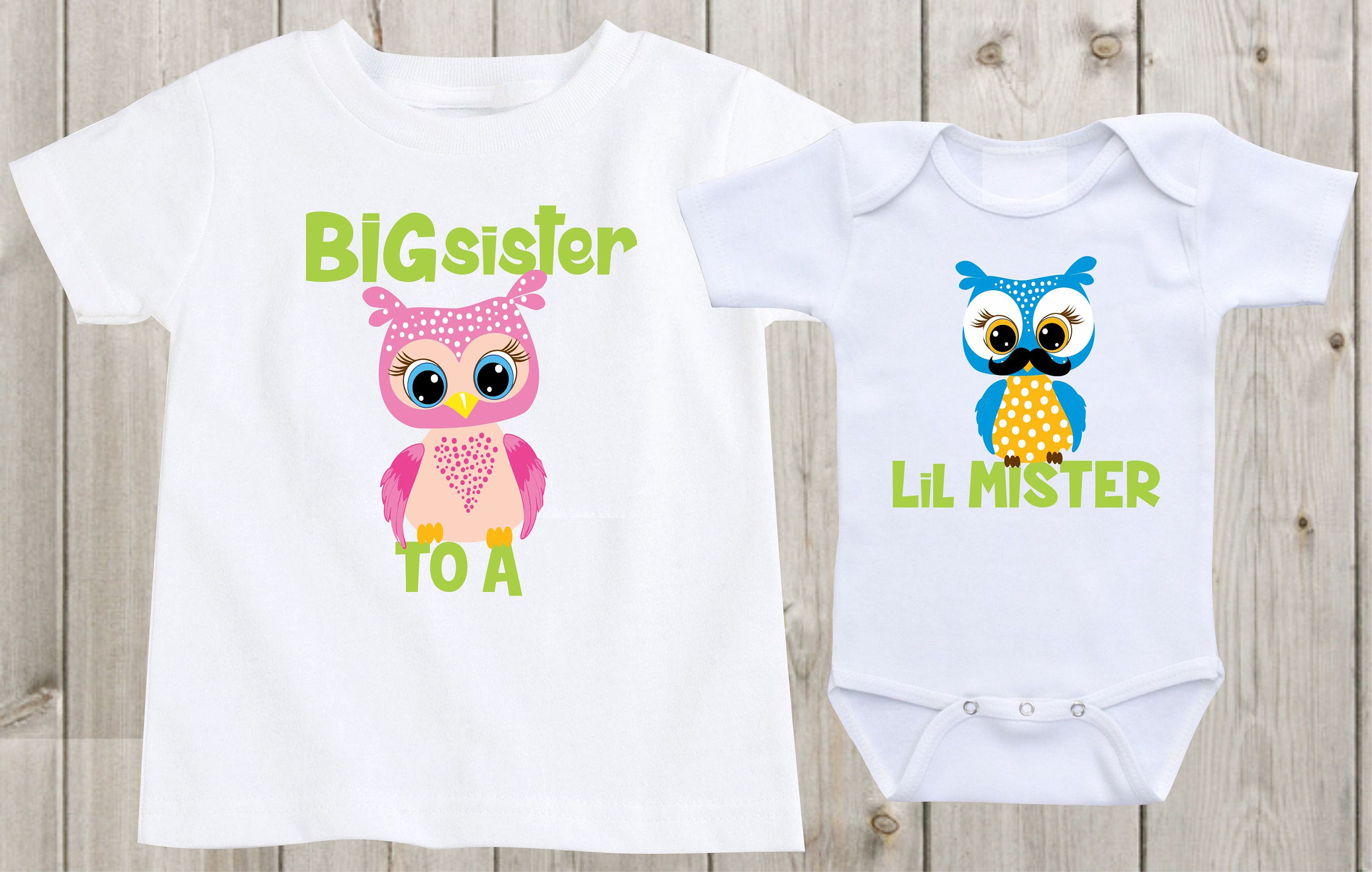 Set of 2 Big sister to a Lil Mister Little Brother Baby esie