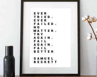 SAMUEL BECKETT, samuel beckett quote, beckett, instant download, printable, black and white, 4x6, 5x7, a4, a3, a2, 12x16, 16x20, home decor