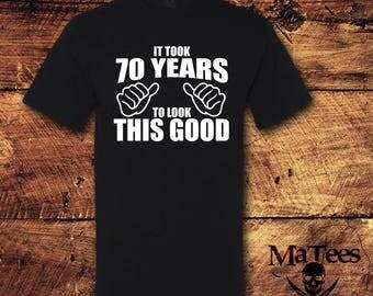 70th Birthday, 70th Birthday Gift, 70th Birthday Shirt, 70 Birthday, 70 Birthday Gift, Birthday, Birthday Gift, Shirt, t-shirt, tee